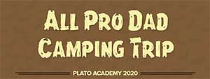 All Pro Dad Camping Trip 2019 Details