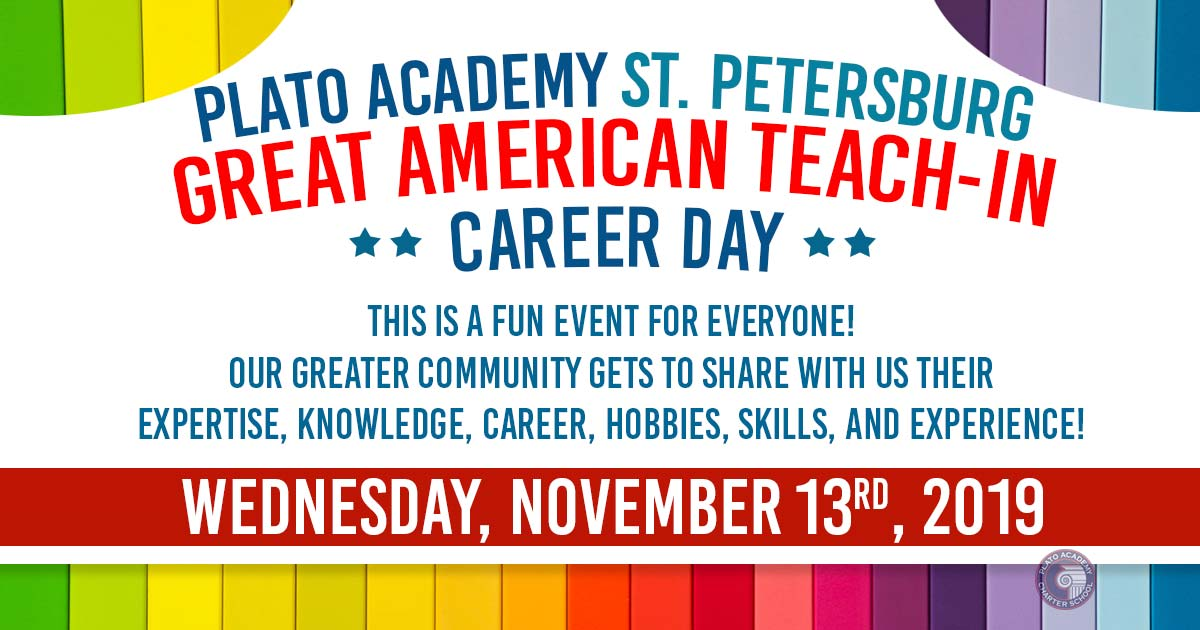Plato Academy St. Pete Great American Teach In is on November 13