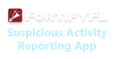 Fortify FL Suspicious Activity Reporting App