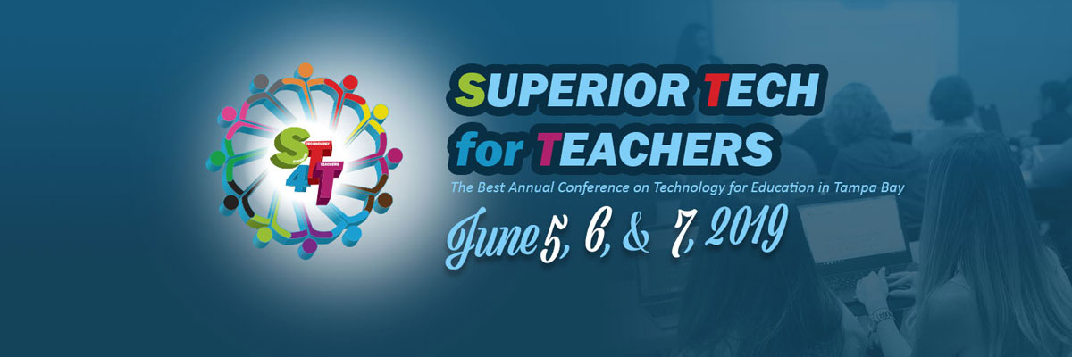 Superior Tech for Teachers Conference - June 5, 6, and 7, 2019